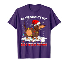 Load image into Gallery viewer, On The Naughty List I Regret Nothing Dachshund Xmas Gift T-Shirt