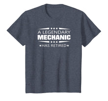 Load image into Gallery viewer, A Legendary Mechanic Has Retired Retirement Gift T-shirt