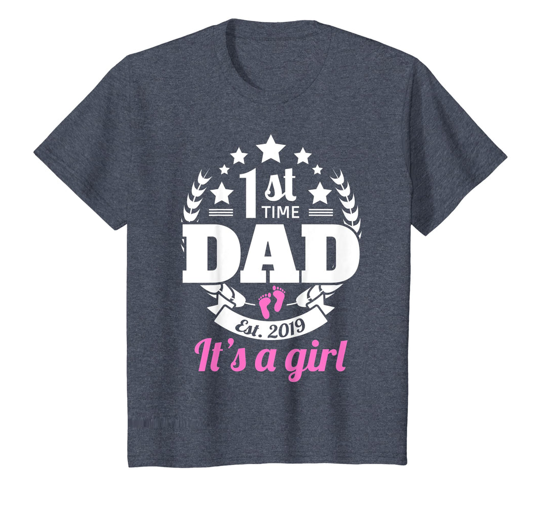 1st Time Dad 2019 It's A Girl Shirt First Time New Dad Gifts