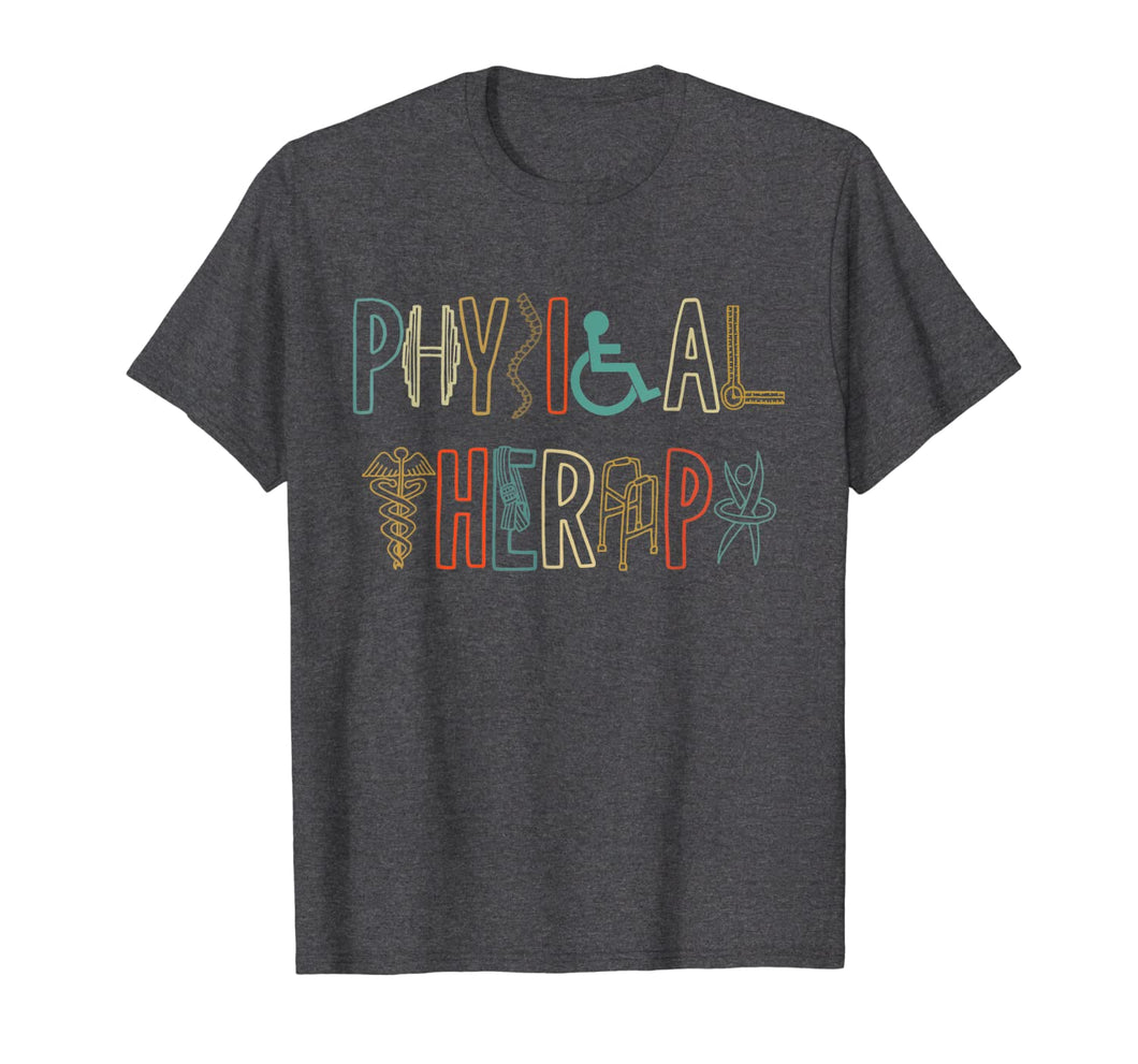 Physical Therapy - Physical Therapist  T-Shirt