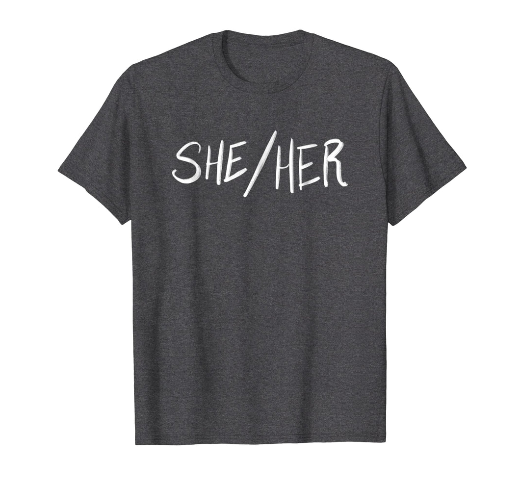 She Her Female Pronouns Non Binary Gender LGBTQ Tshirt