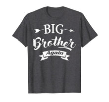 Load image into Gallery viewer, Big Brother Again 2019 Announcement Siblings T Shirts