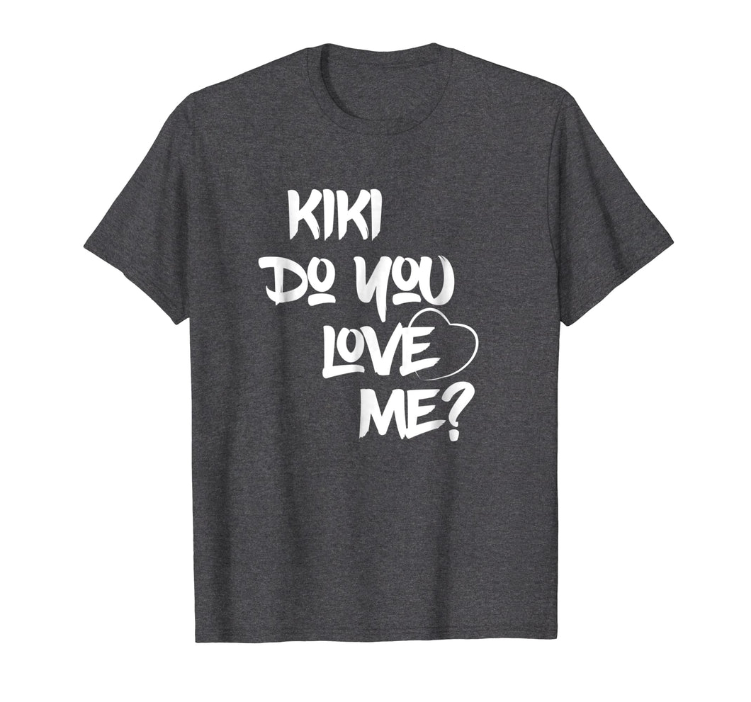 KIKI Do You Love Me? Tee