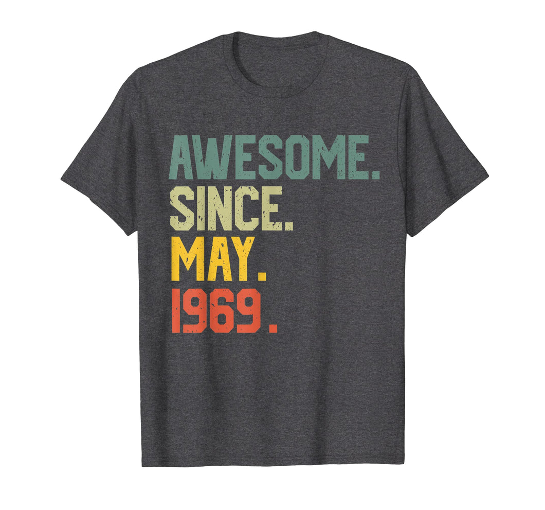 Awesome since May 1969 T-Shirt Vintage 50th Birthday gift
