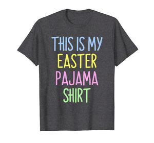 This Is My Easter Pajama Cute T-Shirt