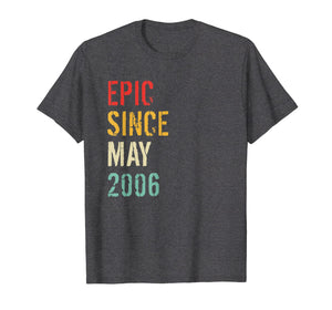 13th Birthday Gift Epic Since May 2006 T-Shirt