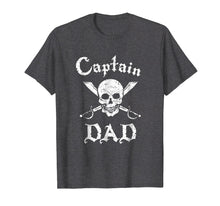 Load image into Gallery viewer, Mens Captain Dad Funny Pirate T-Shirt