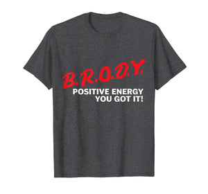 Comedian Brody Energy T-shirt