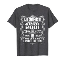 Load image into Gallery viewer, Legends Were Born In April 2001 T Shirt 18th Birthday Gifts