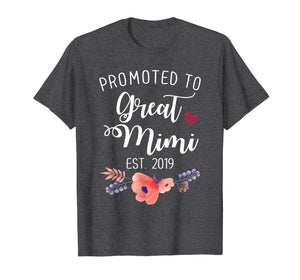 Promoted to Great Mimi Est 2019 T shirt