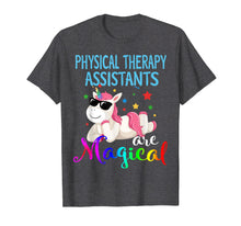 Load image into Gallery viewer, Physical Therapy-Assistants are Magical Unicorn PT PTA Shirt