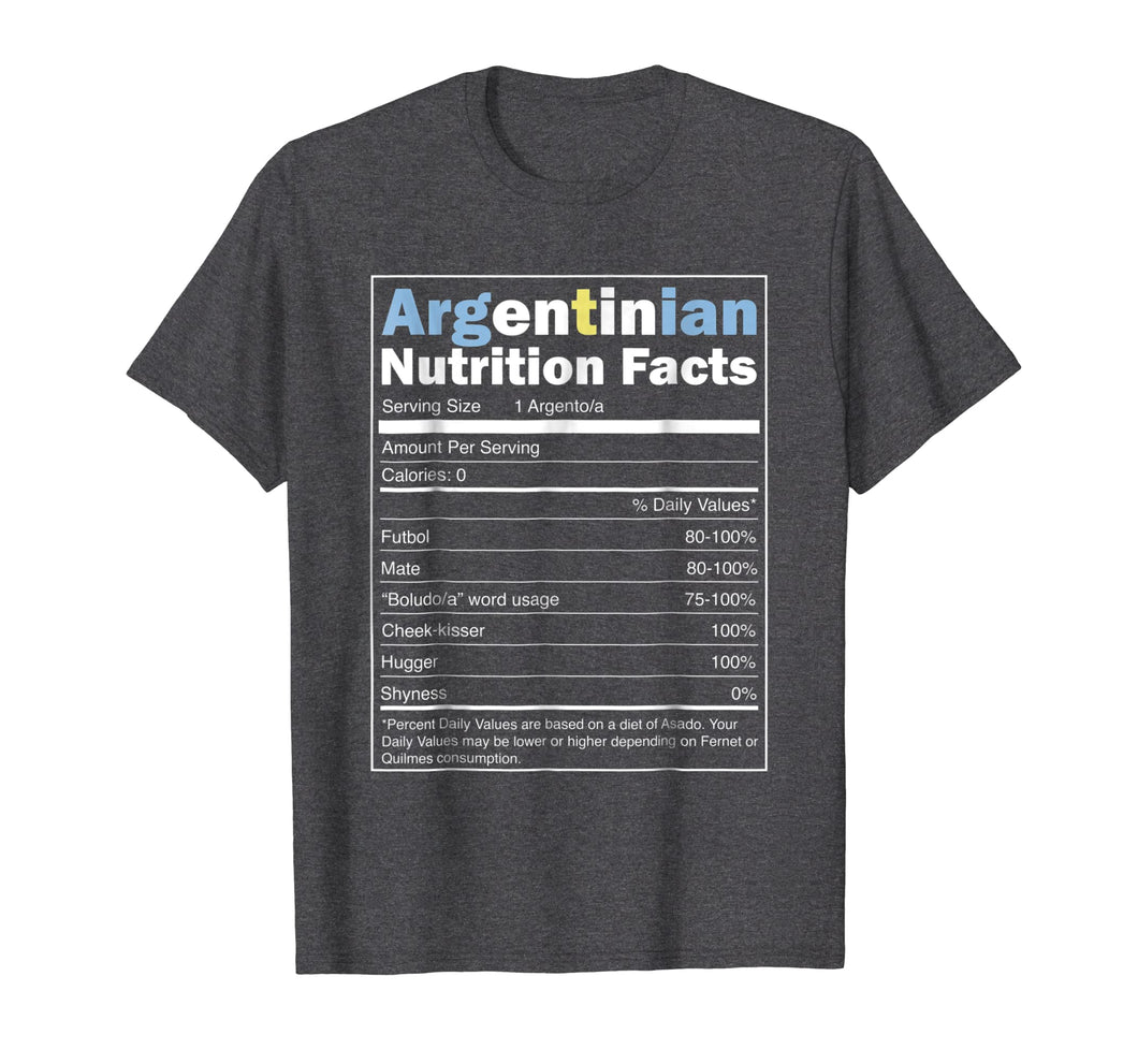Argentina Shirt - Funny Argentinian Nutrition Facts Tshirt