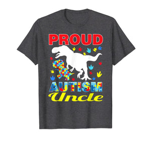 Proud Autism Uncle T-shirt Dinosaur T-rex Autism awareness