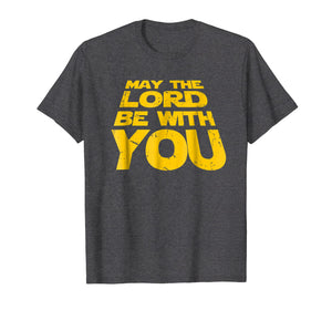 May the Lord Be With You T-Shirt Christian Christmas Gifts