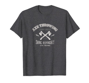 axe throwing tee, swing responsibly