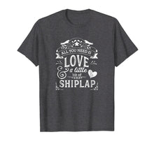 Load image into Gallery viewer, Shiplap Shirt for Women All You Need is Love and Shiplap