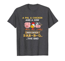 Load image into Gallery viewer, BBQ Joke T-Shirt Funny A Pig Cow Chicken Shirt