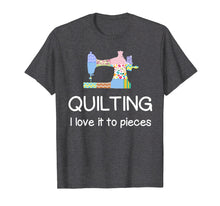 Load image into Gallery viewer, Quilting Shirt Quilter TShirt Seamstress Quilt Pieces Tee