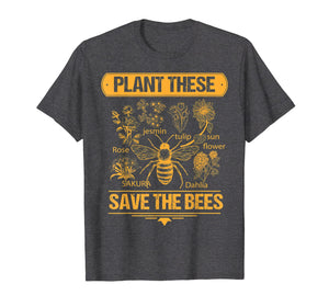 Plant These Trees Save The Bees Tee Honey Queen Bee T Shirt
