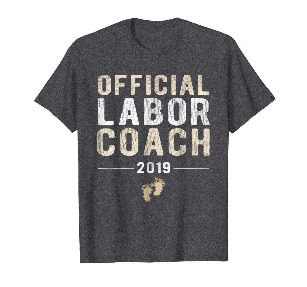 Official Labor Coach 2019 TShirt New Daddy Pregnancy Tee