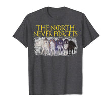 Load image into Gallery viewer, Direwolves The North Never Forgets T-shirt Funny Dire Wolf