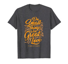 Load image into Gallery viewer, Mother Theresa Shirt - Catholic tshirt - Christian tee