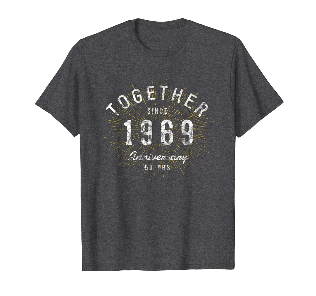 50th Anniversary Shirt Together Since 1969 T-Shirt