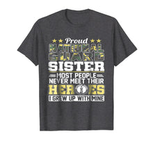 Load image into Gallery viewer, Proud National Guard Sister T-Shirt Military Army Shirt