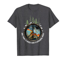 Load image into Gallery viewer, And I Think To Myself What A Wonderful World Hippie Shirt