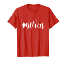 Load image into Gallery viewer, 16th Birthday Shirt Gift Hashtag Milestone Sixteen 16