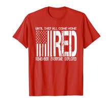 Load image into Gallery viewer, Remember Everyone Deployed Shirt Red Friday T-Shirt