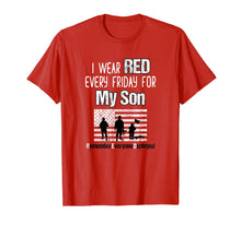 Load image into Gallery viewer, Red Friday Shirt Military Family Member Deployed Son