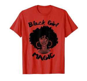 Black Girl Magic Shirt History Month African Heritage Tee