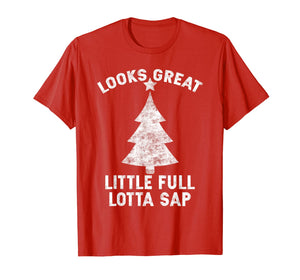 Little Full Lotta Sap Tee Christmas Vacation Santa T-Shirt