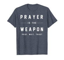 Load image into Gallery viewer, Jesus Christ T Shirt - Prayer Is The Weapon