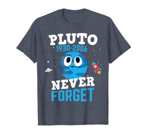 Pluto Never Forget Shirt Astronomy Science Space Geek Shirt