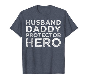 Mens Husband Daddy Protector Hero Shirt Dad Gifts Tshirts