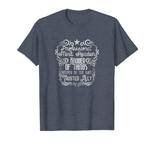 Admin Professionals Day Gifts Mind Reader Shirt