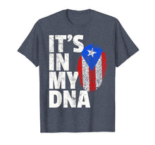 Load image into Gallery viewer, IT'S IN MY DNA Puerto Rico Rican Flag Shirt Mom Dad Boy Gift