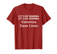Load image into Gallery viewer, Lets Eat Grandma T-Shirt Commas Save Lives English Teacher