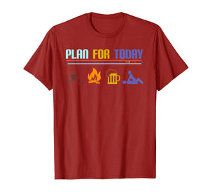 Plan for Today Coffee Camping Beer Make Love Sex T-Shirt