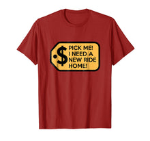 Load image into Gallery viewer, Pick Me I Need a New Ride Home Game Show T-Shirts