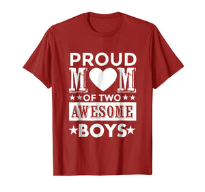 Proud Mom of Two Awesome Boys Mother's Day Gift T Shirt