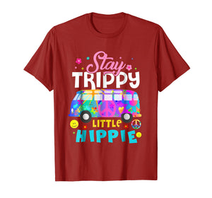 Stay Trippy Little Hippie Shirt Peace Day Gift