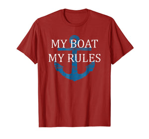 My BOAT My RULES TSHIRT | Funny Captain T shirt boating tee