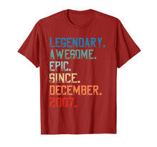 Load image into Gallery viewer, Legendary Awesome Epic Since December 2007 Birthday Gift T-Shirt