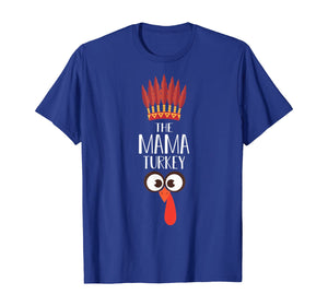 Mama Turkey Matching Family Group Thanksgiving Party Pajama T-Shirt