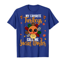 Load image into Gallery viewer, My Favorite Turkey Call Me Social Worker Leopard Plaid Gifts T-Shirt