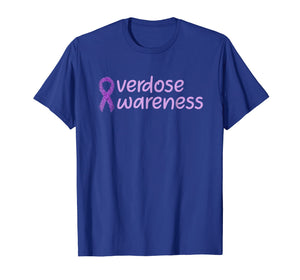 Overdose Awareness Gift Idea T-Shirt