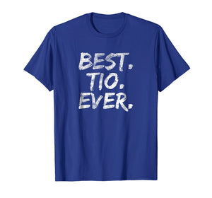 Best Tio Ever Shirt Grandpa Father's Day Tshirt